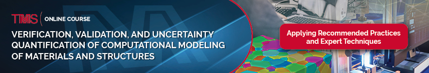 Verification, Validation, and Uncertainty Quantification of Computational Modeling of Materials and Structures