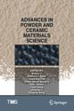 Advances in Powder and Ceramic Materials Science